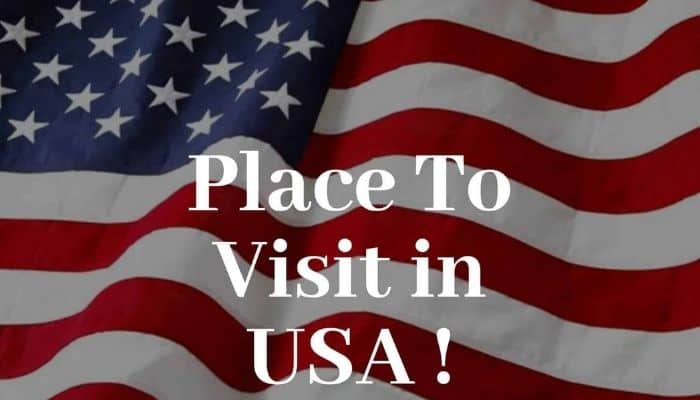 Best Places to Visit in the USA