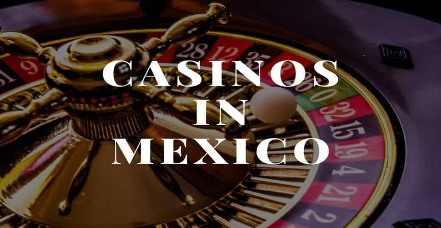 Best Casinos In Mexico
