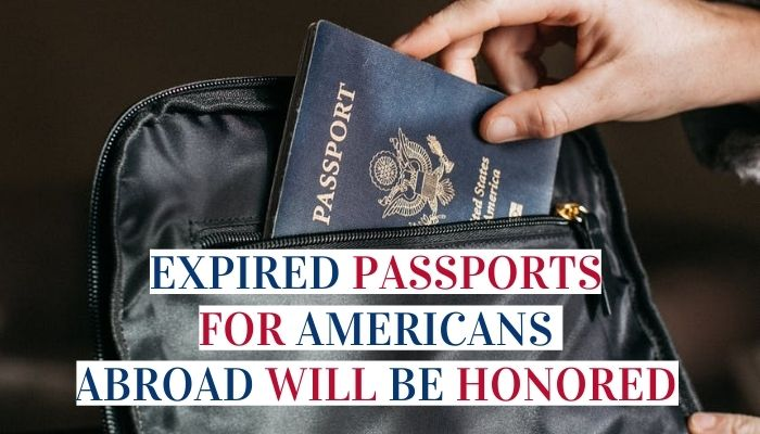 Expired Passports For Americans Abroad Will Be Honored By The State Department