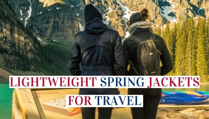 Lightweight Spring Jackets For Travel