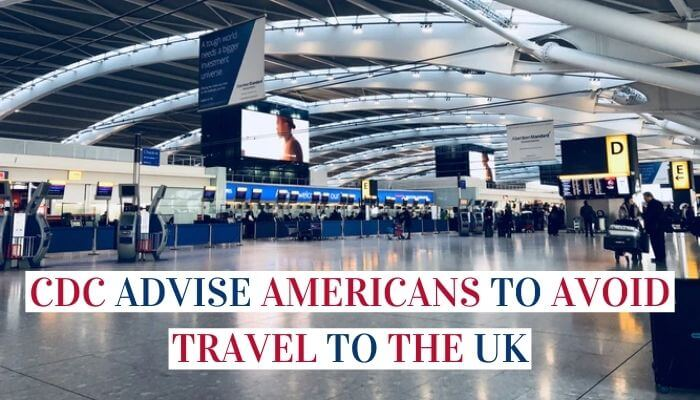 CDC Advise Americans To Avoid Travel To The United Kingdom Image