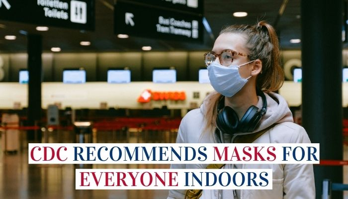 CDC Recommends Masks For Everyone Indoors Image