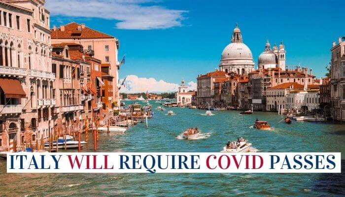 Italy Will Require COVID Passes Image
