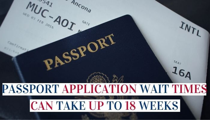 Passport Application Wait Times Can Take Up To 18 Weeks Image