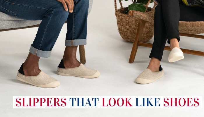 Slippers That Look Like Shoes