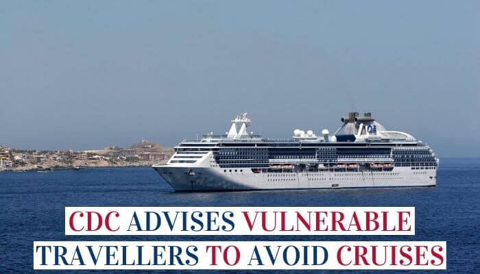 CDC Advises Vulnerable Travellers To Avoid Cruises image