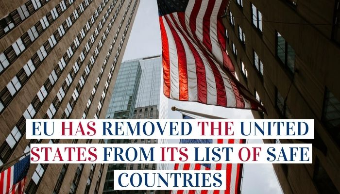 EU Has Removed The United States From Its List Of Safe Countries Image