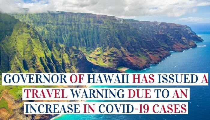 Governor Of Hawaii Has Issued A Travel Warning Due To An Increase In COVID-19 Cases image
