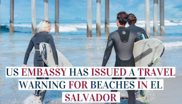 US Embassy Has Issued A Travel Warning For Beaches In El Salvador image