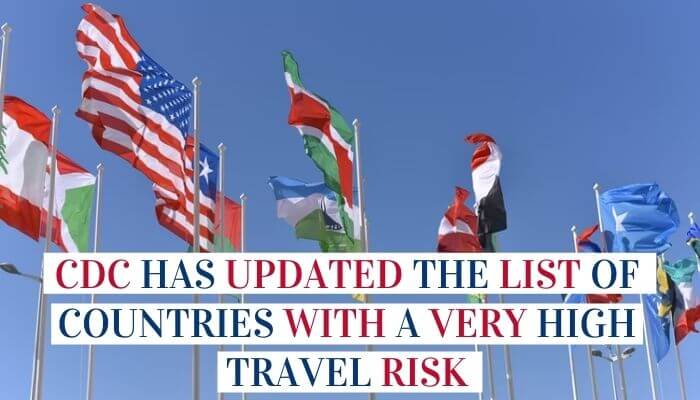 CDC Has Updated The List Of Countries With A Very High Travel Risk image