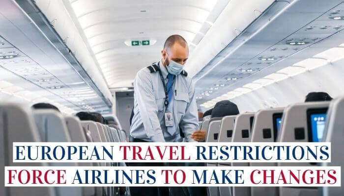 European Travel Restrictions Force Airlines To Make Changes Image