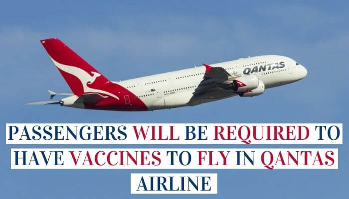 Passengers Will Be Required To Have Vaccines To Fly In Qantas Airline image